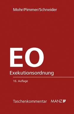 EO Exekutionsordnung von Birgit,  Schneider, Mohr,  Franz, Pimmer,  Herbert