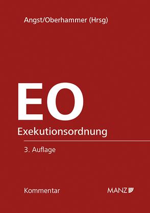 EO Kommentar zur Exekutionsordnung von Angst,  Peter, Oberhammer,  Paul