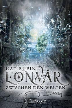 Eonvár – Zwischen den Welten von Kat,  Rupin