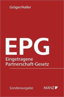 EPG – Eingetragene Partnerschaft-Gesetz von Gröger,  Katharina, Haller,  Hartmut, Traar,  Thomas