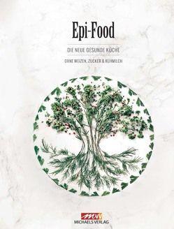Epi-Food von Riederle,  Felicitas, Stech,  Alexandra