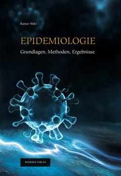 Epidemiologie von Welz,  Rainer