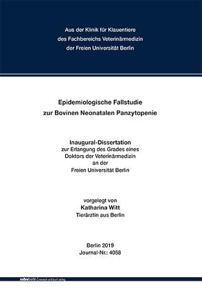 Epidemiologische Fallstudie zur Bovinen Neonatalen Panzytopenie von Witt,  Katharina