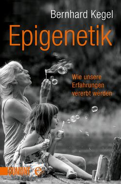 Epigenetik von Kegel,  Bernhard