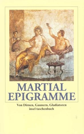 Epigramme von Hofmann,  Walter, Martial