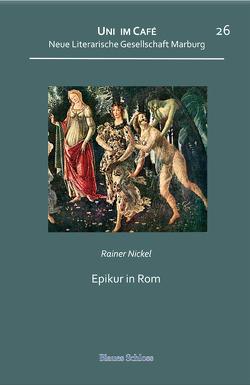 Epikur in Rom von Nickel,  Rainer