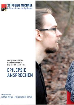 Epilepsie ansprechen von Pfäfflin,  Margarete, Thorbecke,  Rupprecht, Wohlfarth,  Rainer