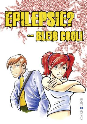 Epilepsie? – Bleib cool! von Wollgarten,  Stefanie