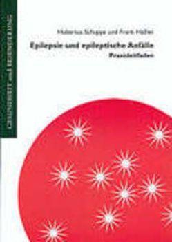 Epilepsie und epileptische Anfälle von Häßler,  Frank, Schuppe,  Hubertus