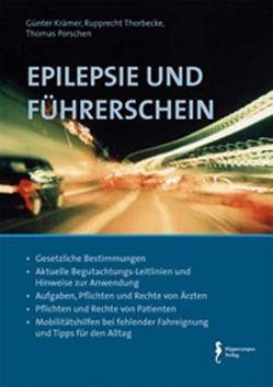 Epilepsie und Führerschein von Krämer,  Günter, Porschen,  Thomas, Thorbecke,  Rupprecht