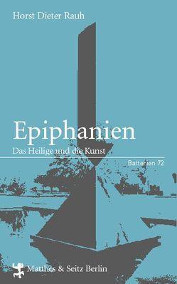 Epiphanien von Rauh,  Horst Dieter