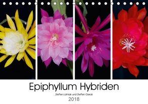 Epiphyllum-Hybriden (Tischkalender 2018 DIN A5 quer) von Gierok,  Steffen, Latniak,  Steffen