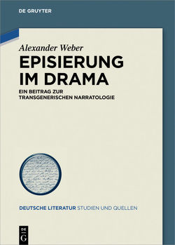 Episierung im Drama von Weber,  Alexander