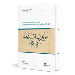 Epistemologie Des Herzens: von Al-Daghistani,  Raid
