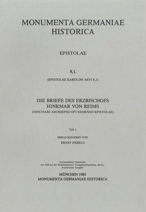 Epistolae (in Quart) / Epistolae Karolini aevi (VI). Hincmari archiepiscopi Remensis epistolae von Perels,  Ernst
