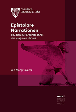 Epistolare Narrationen von Neger,  Margot