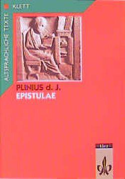 Epistulae von Bury,  Ernst, Plinius
