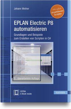 EPLAN Electric P8 automatisieren von Weiher,  Johann