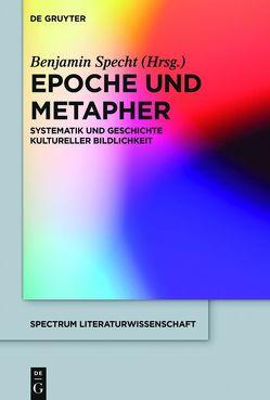 Epoche und Metapher von Specht,  Benjamin