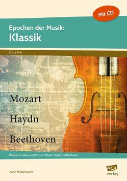 Epochen der Musik: Klassik von Seifert,  Martin Michael