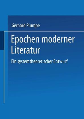 Epochen moderner Literatur von Plumpe,  Gerhard