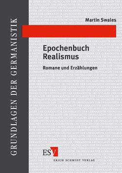 Epochenbuch Realismus von Swales,  Martin