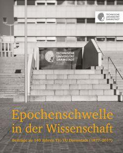 Epochenschwelle in der Wissenschaft von Dipper,  Christof, Efinger,  Manfred, Schmidt,  Isabel, Schott,  Dieter, Technische Universität Darmstadt