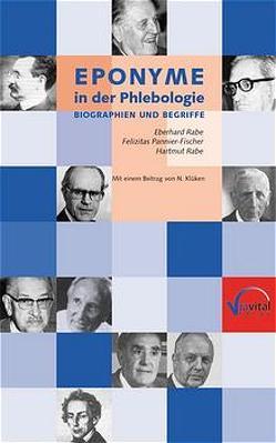 Eponyme in der Phlebologie von Klücken,  Norbert, Pannier-Fischer,  Felizitas, Rabe,  Eberhard, Rabe,  Hartmut