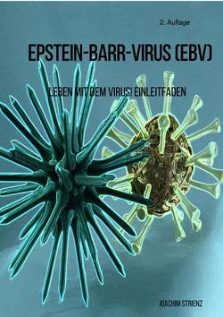 Epstein-Barr-Virus (EBV) von Strienz,  Joachim
