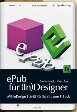 ePub für (In)Designer von Apel,  Yves, Heck,  Sacha