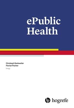 ePublic Health von Dockweiler,  Christoph, Fischer,  Florian