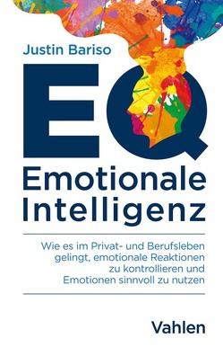 EQ – Emotionale Intelligenz von Bariso,  Justin
