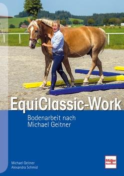 EquiClassic-Work von Geitner,  Michael, Schmid,  Alexandra