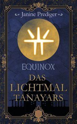 Equinox von Prediger,  Janine