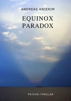 Equinox Paradox von Knierim,  Andreas