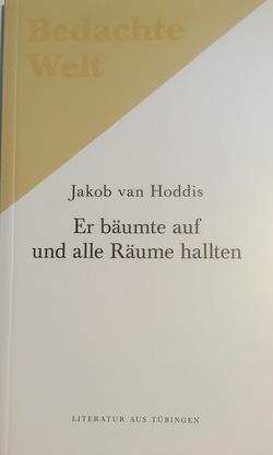 Er bäumte auf und alle Räume hallten. von Daum,  Markus, Noack,  Helge, van Hoddis,  jakob