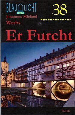 Er Furcht von Worbs,  Johannes-Michael