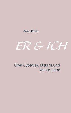 ER & ICH von Paolo,  Anna
