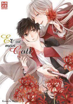 Er ist mein Gott von Machi,  Komachi