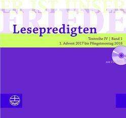 Er ist unser Friede. Lesepredigten Textreihe IV/Bd. 1 – Broschur + CD von Schwier,  Helmut