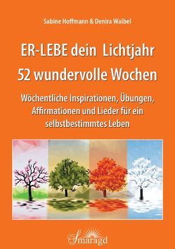 ER-LEBE dein Lichtjahr von Hoffmann,  Sabine, Waibel,  Denira
