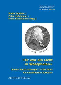 """""""Er war ein Licht in Westphalen"""" von Goedden,  Walter, Heßelmann,  Peter, Stückemann,  Frank"""