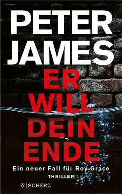 Er will dein Ende von Gabler,  Irmengard, James,  Peter
