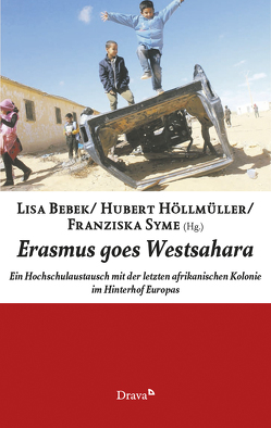 Erasmus goes Westsahara von Bebek,  Lisa, Höllmüller,  Hubert, Syme,  Franziska
