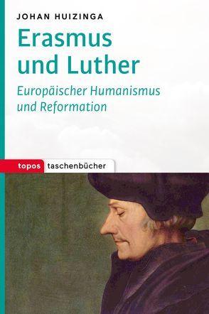Erasmus und Luther von Huizinga,  Johan