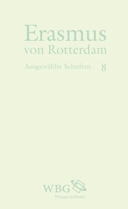 Erasmus von Rotterdam von Erasmus von Rotterdam, Welzig,  Werner