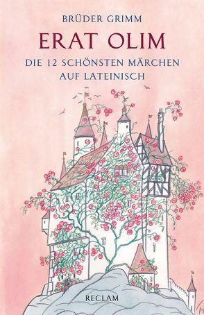 Erat olim von Brüder Grimm, , Schlosser,  Franz