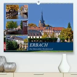 Erbach – Die Odenwälder Residenzstadt (Premium, hochwertiger DIN A2 Wandkalender 2021, Kunstdruck in Hochglanz) von Bartruff,  Thomas
