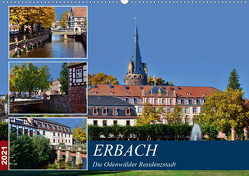 Erbach – Die Odenwälder Residenzstadt (Wandkalender 2021 DIN A2 quer) von Bartruff,  Thomas