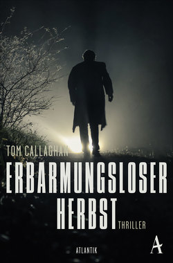 Erbarmungsloser Herbst von Callaghan,  Tom, Leeb,  Sepp, Lutze,  Kristian